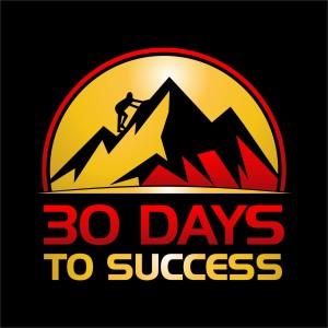30 DAYS TO SUCCESS
